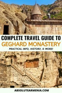 Geghard Monastery: A Complete Travel Guide to the Famous Armenian Landmark | Armenia #travel #armenia #yerevan #monastery #geghard #garni #UNESCO | Armenia Trips | Places Near Yerevan | Places to Visit in Armenia | Yerevan Day Tours | Tours from Yerevan | What to do in Yerevan | What to see in Armenia | Armenia travel | Garni Geghard Armenia | Armenia Places | Armenia Sights | Where to go Armenia | Armenia history | Armenia photography | Yerevan travel | Geghard Armenia