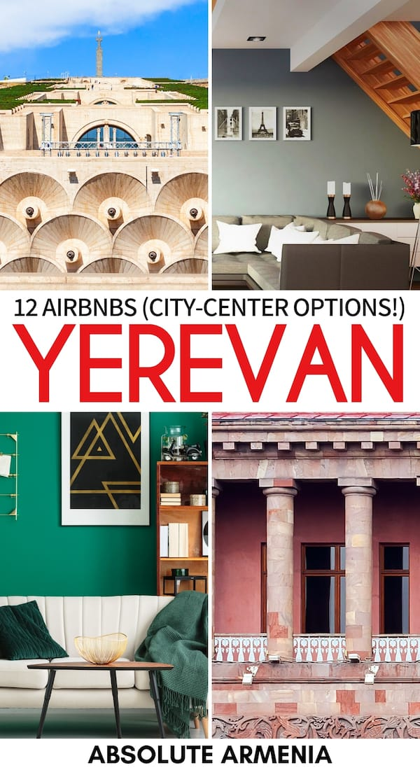 Are you looking for the best Airbnbs in Yerevan, Armenia for your budget? We have curated a guide of the best Yerevan Airbnbs, including luxury and cheap stays! | Yerevan accommodation | Where to stay in Yerevan | Airbnbs Yerevan Armenia | Airbnb Armenia | Things to do in Yerevan | Yerevan itinerary | Yerevan rentals | Yerevan Apartments | Yerevan luxury | Yerevan budget